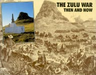 The Zulu War; Then and Now