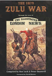 'The Zulu War Through the eyes of 'The Illustrated LONDON NEWS'