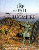 The Rise and Fall of the Zulu Empire 1979