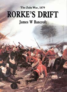 The Zulu War 1879, Rorke's Drift