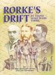Rorke's Drift - by those who were there